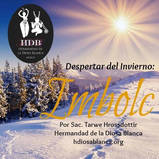 Imbolc: Despertar del Invierno por Tarwe Hrossdottir / Sabbats wiccanos /Rueda del Año