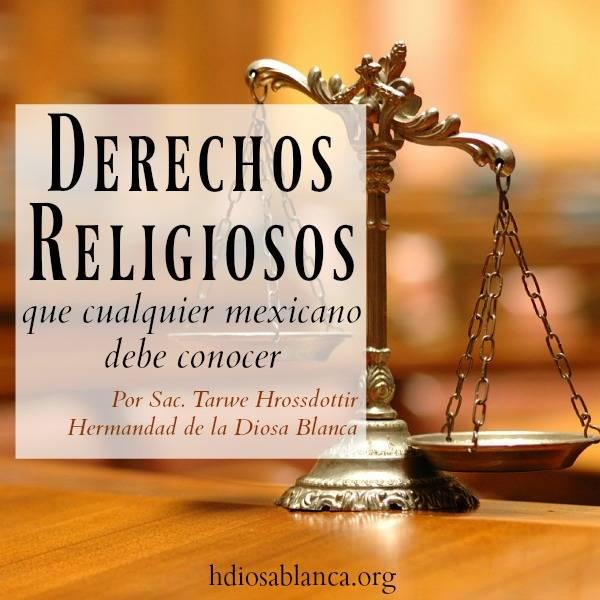 Derechos Religiosos que Cualquier Mexicano debe Conocer