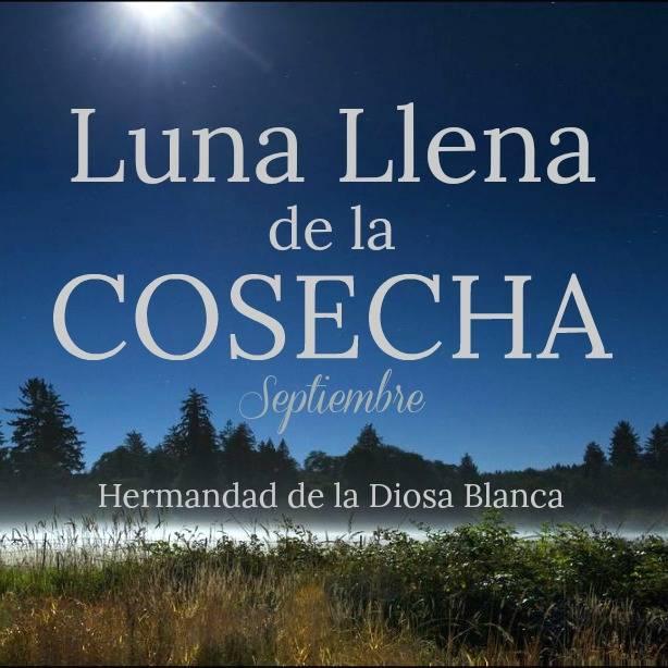 Luna Llena de Septiembre ~ Luna Llena de la Cosecha ~ Magia Lunar