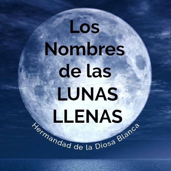 Los Nombres de las Lunas Llenas