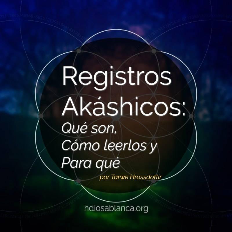 Qué son los Registros Akáshicos