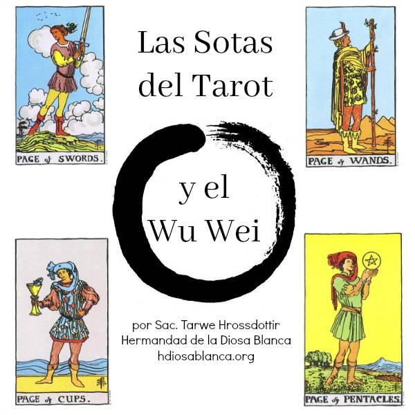 Las Sotas del Tarot y el Wu Wei~ por Tarwe Hrossdottir Tarot en Mexico y en linea